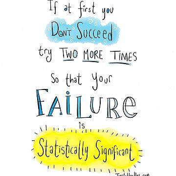 If at first you don't succeed.... THE SCIENCE VERSION. by twisteddoodles