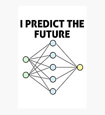 Neural Network Machine Learning: Predict The Future! Photographic Print