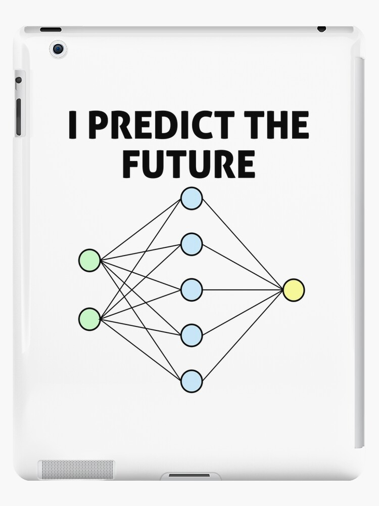 'Neural Network Machine Learning: Predict The Future!' iPad Case/Skin by  EncodedShirts
