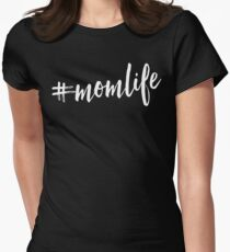 #momlife Womens Fitted T-Shirt