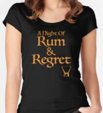 A Night Of Rum and Regret Women's Fitted Scoop T-Shirt