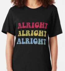 ALRIGHT ALRIGHT ALRIGHT 70S SHOW Slim Fit T-Shirt