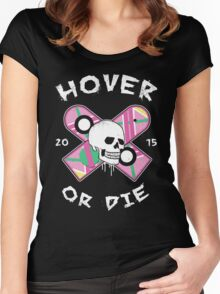 Hover Or Die Women's Fitted Scoop T-Shirt