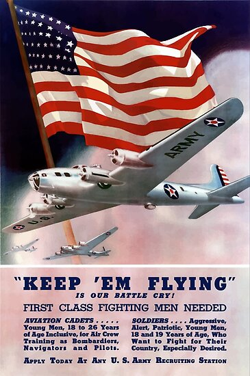 Keep 'Em Flying -- Army Air Corps Recruiting by warishellstore