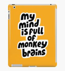 Monkey brains iPad Case/Skin
