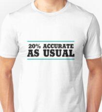 20% Accurate T-Shirt