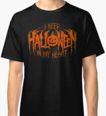 I Keep Halloween In My Heart Classic T-Shirt