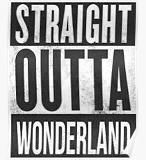 Straight Outta Wonderland Poster