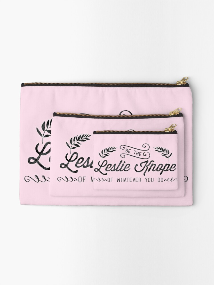 Alternate view of Be the Leslie Knope of Whatever You Do  Zipper Pouch