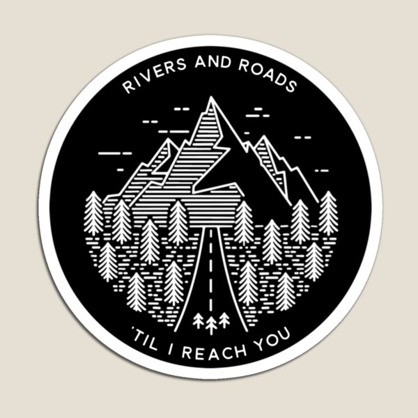 RIVERS AND ROADS Magnet