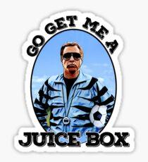 Geh und hol mir eine Saftbox Sticker