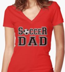 Fathers Day - Soccer Sports Dad Father  Women's Fitted V-Neck T-Shirt