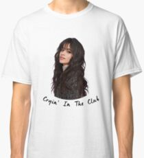 Camila Cabello - Cryin In The Club Classic T-Shirt