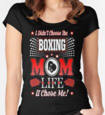 I Didnt Choose Boxing Mom Life It Chose Me Tshirt T-Shirt  Women's Fitted Scoop T-Shirt