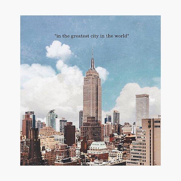 The Greatest City Photographic Print
