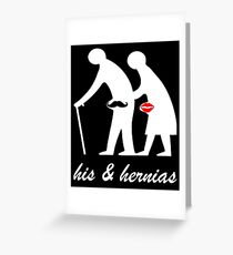 His and Hers Hernia Greeting Card
