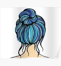 Blue Bun Hair Poster