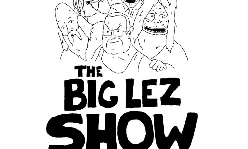 Big Lez Show Home Decor Redbubble