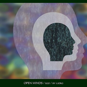 Open Minds / Ego by liorg