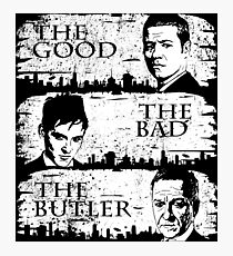 The Good, The Bad and The Butler Photographic Print