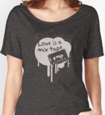 Love Is A Mix Tape... Women's Relaxed Fit T-Shirt