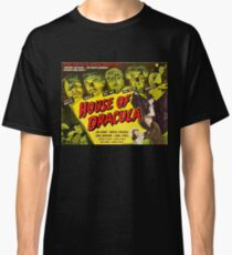 House of Dracula - vintage horror movie poster Classic T-Shirt