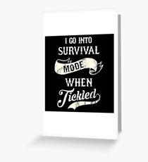 Tickle Survivor Greeting Card