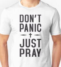 Don't Panic Just Pray Unisex T-Shirt