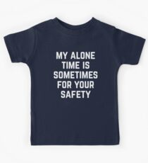 Alone Time Funny Quote Kids Tee