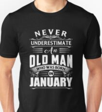 An old man who was born in January T-shirt T-Shirt