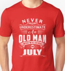 An old man who was born in July T-shirt Unisex T-Shirt