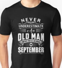 An old man who was born in September T-shirt T-Shirt
