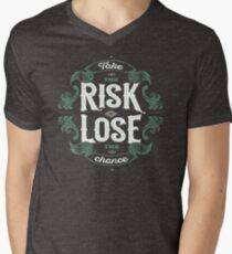 TAKE THE RISK  T-Shirt