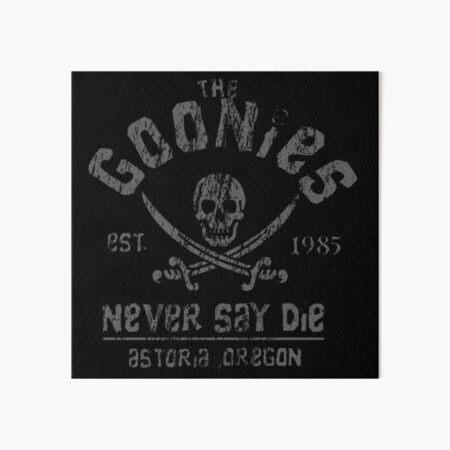 The Goonies - Never Say Die - Grey on Black Art Board Print