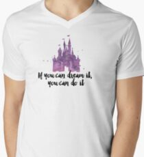 If you can dream it Mens V-Neck T-Shirt