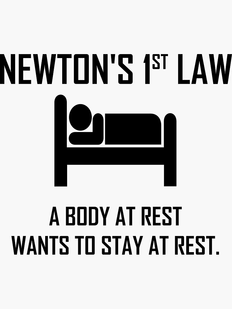 Newton's First Law- Funny Physics Joke by the-elements