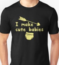 I MAKE CUTE BABIES with diaper and arrow with a matching CUTE BABY Unisex T-Shirt