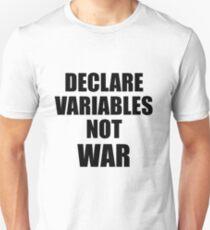 Declare variables not war T-Shirt