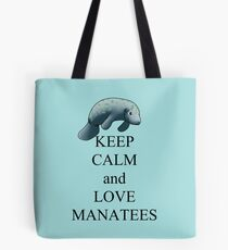 Keep calm and love manatees Tote Bag