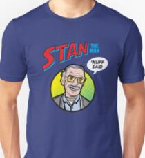 Stan the Man - 'Nuff Said! Unisex T-Shirt