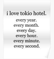 I love ... (serifs) - Tokio Hotel Poster