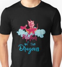Mother Of The Dragons T-Shirt