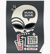 Evel Alein Deth Skul Dirnk Blod Poster