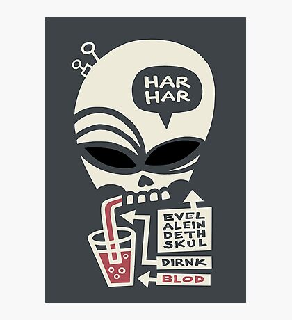 Evel Alein Deth Skul Dirnk Blod Photographic Print