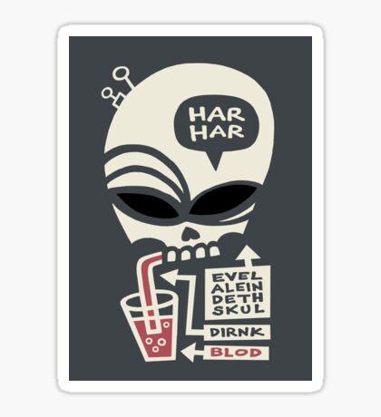 Evel Alein Deth Skul Dirnk Blod Sticker
