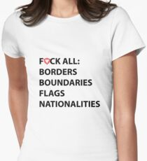 BORDERS, BOUNDARIES, FLAGS, NATIONALITIES Womens Fitted T-Shirt