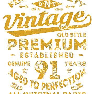 Vintage 91st Birthday Gift Idea by ciddesign
