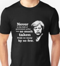 Theresa May - For the Few, Not the Many Unisex T-Shirt