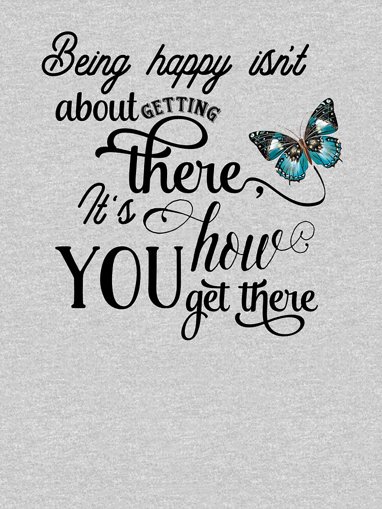 Being Happy - Be Happy - Happiness Typography Inspirational Saying With Butterfly - Girly T-Shirt Text Design by Sago-Design