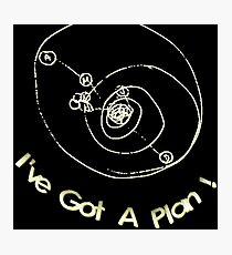 I've Got A Plan! dark/black backgrounds Photographic Print